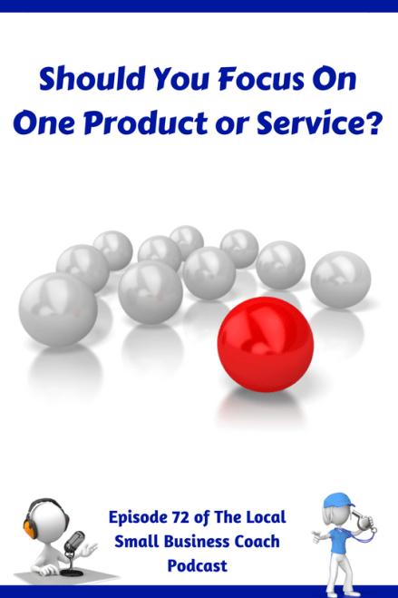 Should You Focus On One Product or Service