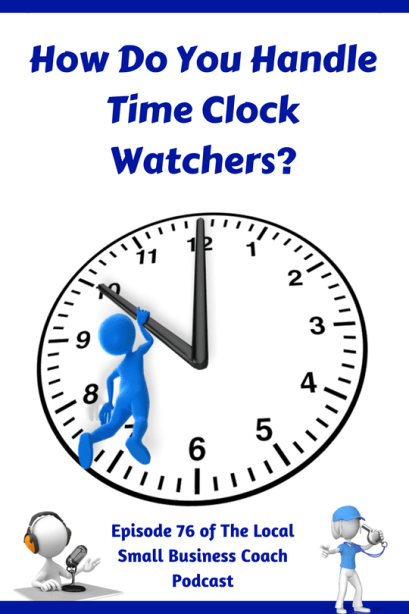 How Do You Handle Time Clock Watchers?