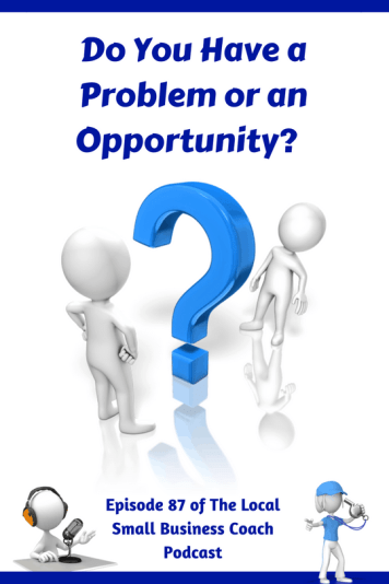 problem or opportunity