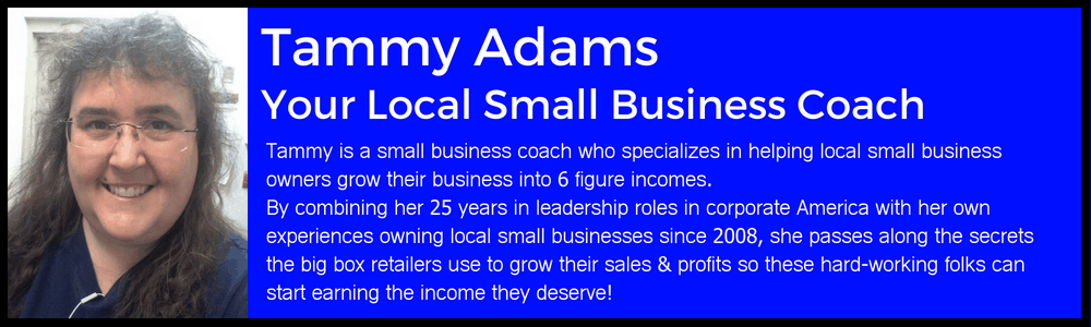 Tammy Adams Short Bio Local Small Business Coach