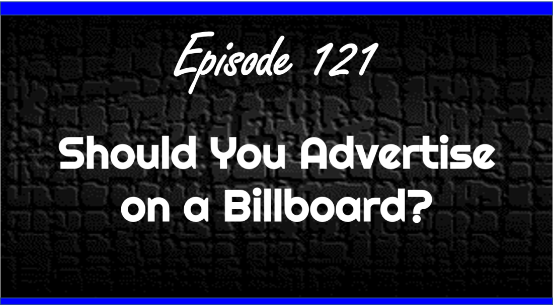 Should You Advertise on a Billboard