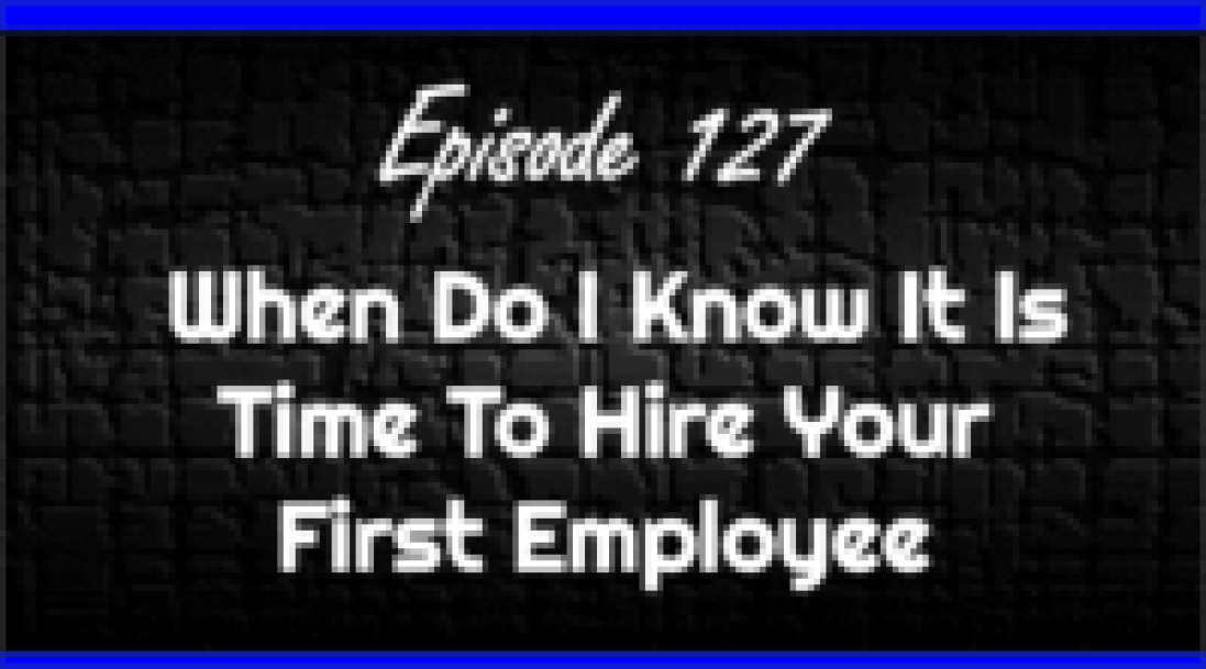 When Do I Know It Is Time To Hire Your First Employee