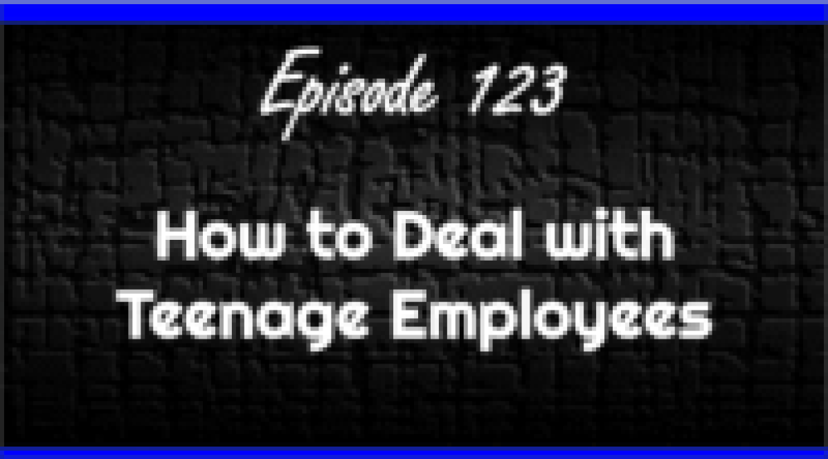 How to Deal with Teenage Employees