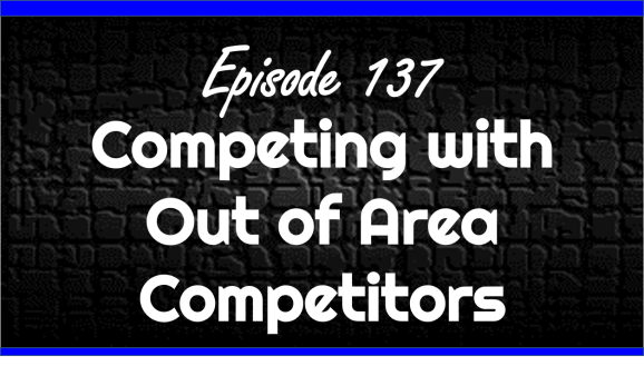 Competing with Out of Area Competitors