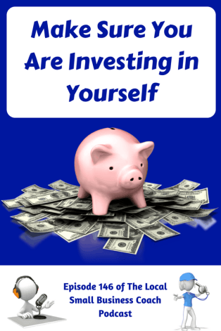 Make Sure You Are Investing in Yourself