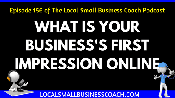 What is Your Business First Impression Online