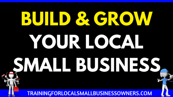 Build and Grow Local Small Business