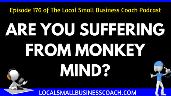 Are You Suffering from Monkey Mind
