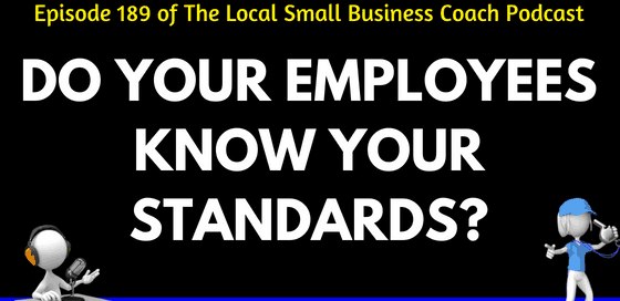 Do Your Employees Know Your Standards?