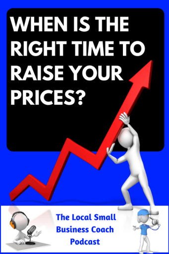 When is the Right Time to Raise Your Prices_