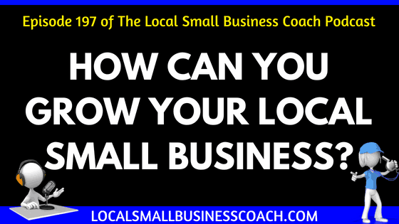 How Can You Grow Your Local Small Business
