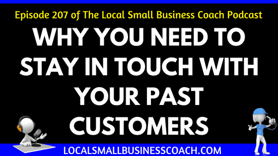 Why You Need to Stay in Touch with Your Past Customers