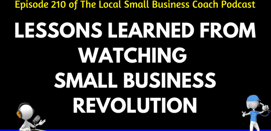 Lessons Learned from Watching Small Business Revolution
