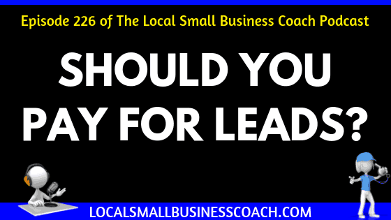 Should You Pay for Leads