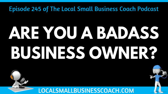Are You a Badass Business Owner?