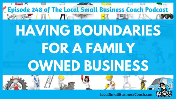 Having Boundaries for Family Owned Businesses