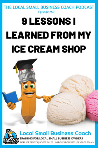9 Lessons I Learned from My Ice Cream Shop