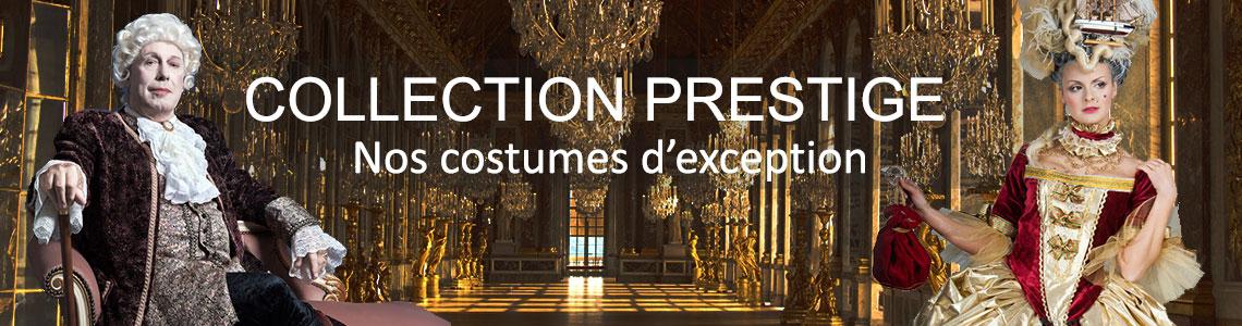 Collection prestige, déguisements costumes de qualité supérieure