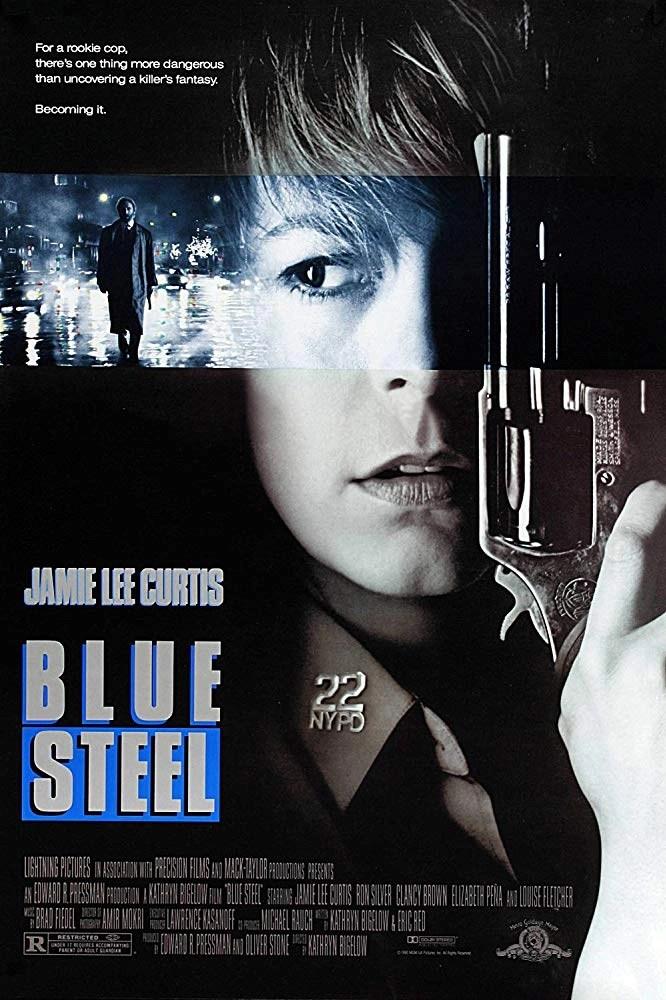 Blue Steel - Bersaglio mortale locandina