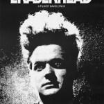 Eraserhead - La mente che cancella locandina e recensione