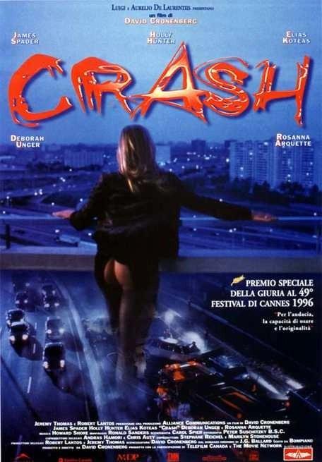 Crash (1996): Eccitarsi con il ferro e il sangue 1