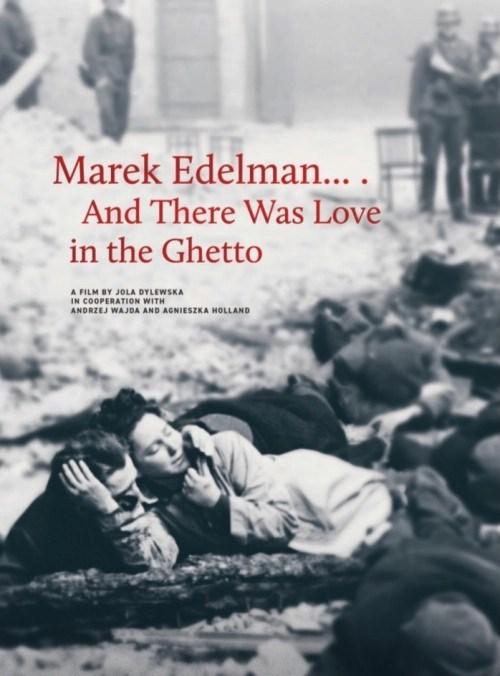 C'era l'amore nel ghetto di Marek Edelman: la vita nel ghetto, nonostante il ghetto 1
