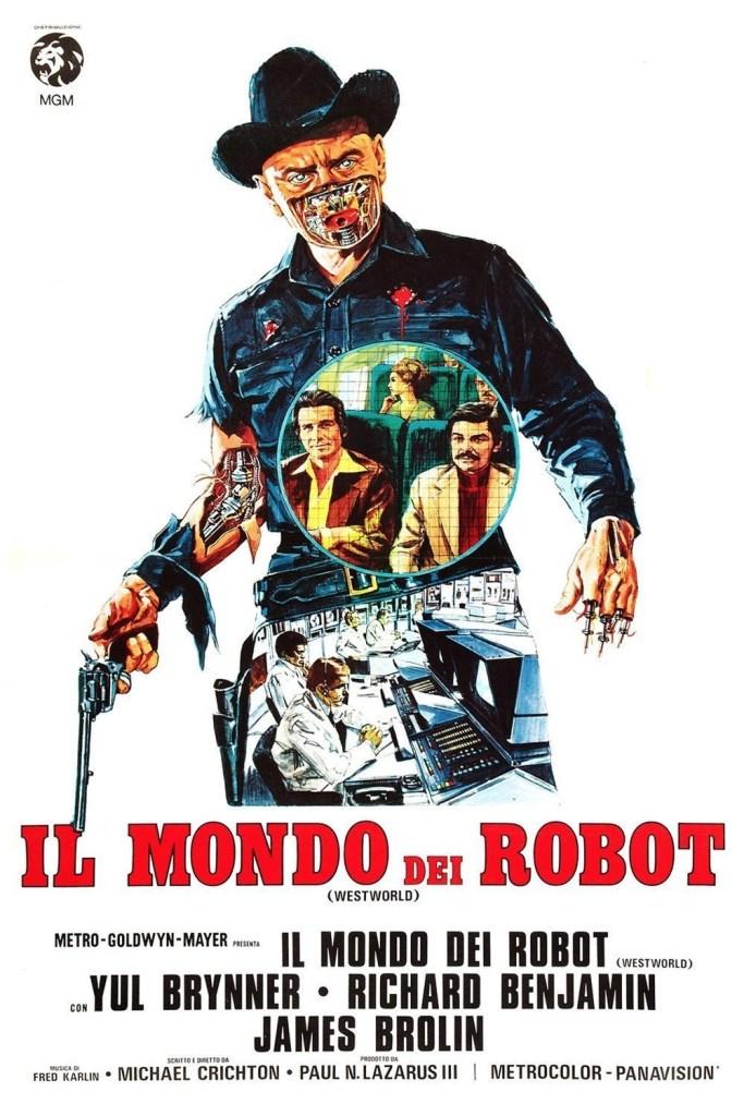 Il Mondo dei Robot: Il cult-movie che ha dato vita a Westworld 1