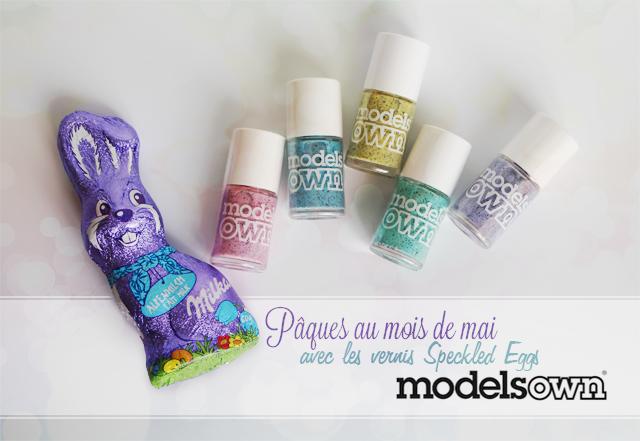 Pâques au mois de mai avec les vernis Speckled Eggs de Models Own