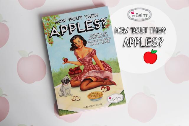 How 'bout them apples, la nouvelle palette de The Balm