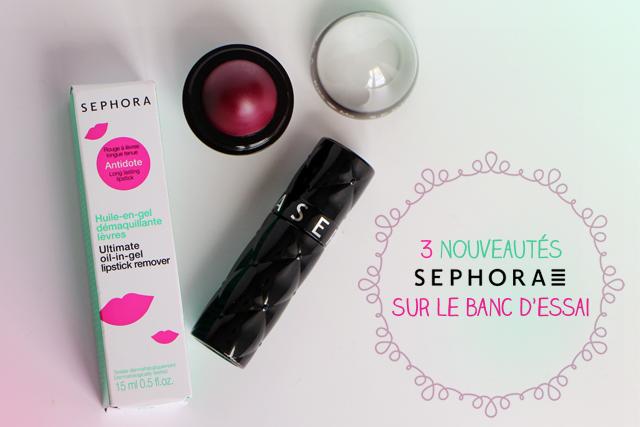3 nouveautés Sephora sur le banc d'essai