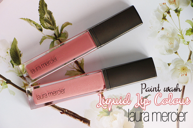 Les nouveaux Paint Wash Liquid Lip Colour de Laura Mercier !