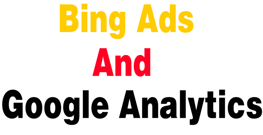 bing and google analytics
