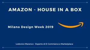 Amazon House in a Box - Milano Design Week 2019