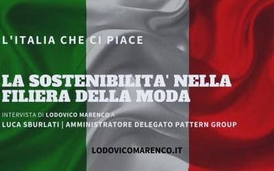 LA SOSTENIBILITÀ NELLA FILIERA DELLA MODA | Intervista a Luca Sburlati