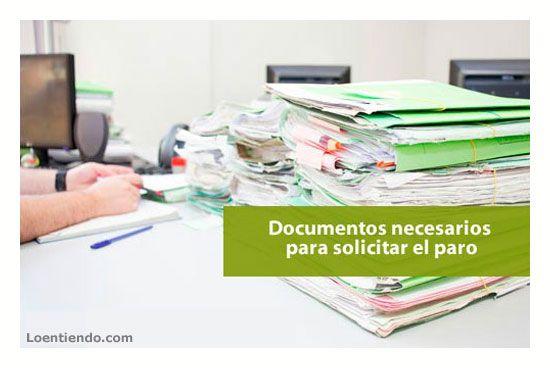 Documentos para solicitar el paro