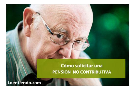 Las pensiones no contributivas
