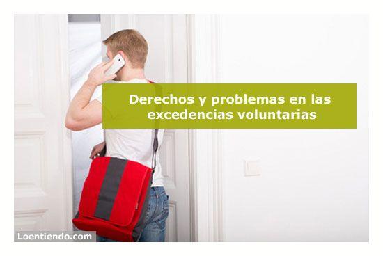 Excedencias voluntarias. Derechos y problemas