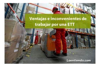 Ventajas e inconvenientes de trabajar en una ETT