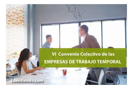 VI Convenio Colectivo de las Empresas de Trabajo Temporal ETT