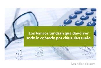 Sentencia condena a bancos a devolver clausulas suelo hipotecas