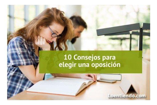 10 consejos para elegir una oposición