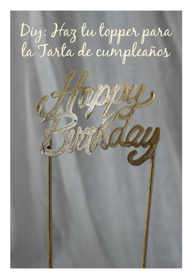 TOPPER HAPPY BIRTHDAY TARTA CUMPLEAÑOS DIY