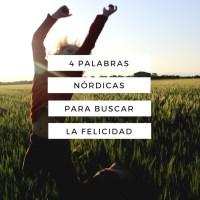 4 Palabras nórdicas para buscar la felicidad