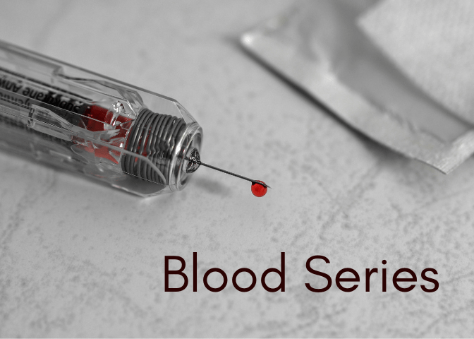 Blood Series 1