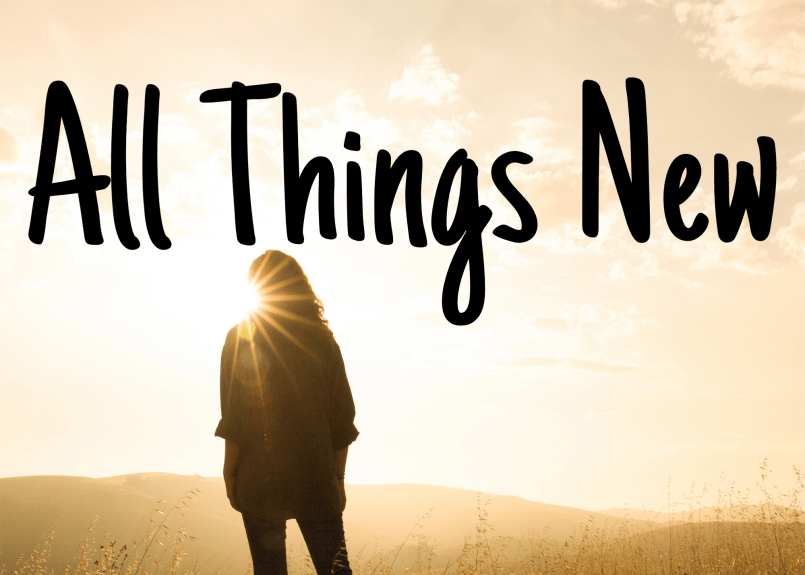 All Things New - Middle Title Slides