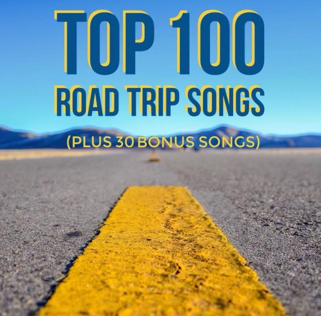 Top 100 Road Trip Songs