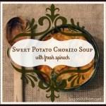Sweet Potato & Chorizo Soup with Fresh Spinach