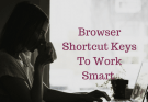 Browser Shortcut Keys