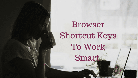 Browser Shortcut Keys