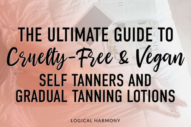 The Ultimate Guide to Cruelty-Free Self Tanner & Gradual Tanner